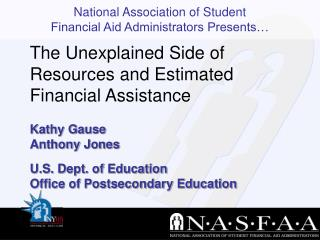 Kathy Gause Anthony Jones U.S. Dept. of Education  Office of Postsecondary Education