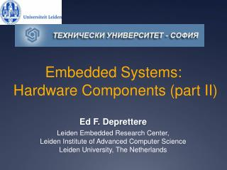 Embedded Systems:  Hardware Components (part II)