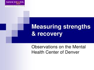 Measuring strengths & recovery