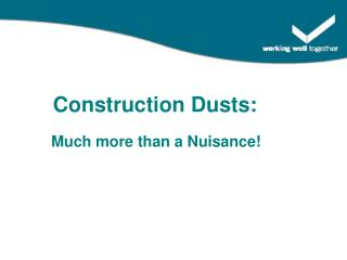 Construction Dusts: