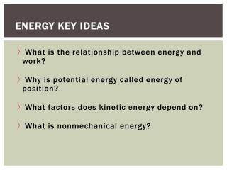 Energy Key  Ideas