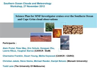 Science Plan for MNF Investigator cruises over the Southern Ocean