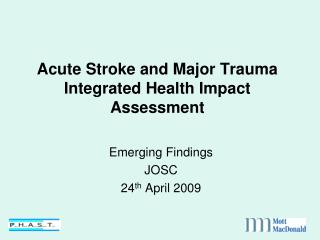 Acute Stroke and Major Trauma Integrated Health Impact Assessment