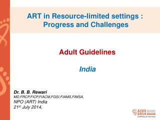 ART in Resource-limited settings :  Progress and Challenges
