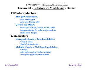 6.772/SMA5111 - Compound Semiconductors Lecture 24 -  Detectors -3; Modulators  - Outline