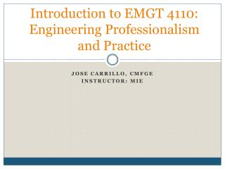 Introduction to EMGT 4110:  Engineering Professionalism and Practice
