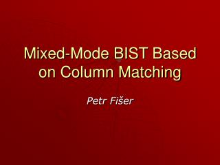 Mixed-Mode BIST Based on Column Matching