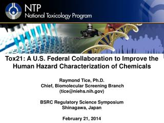 Tox21: A U.S. Federal Collaboration to Improve the