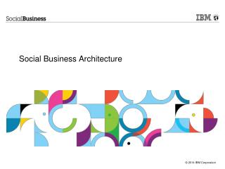 Social Business  Architecture