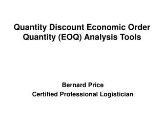 Quantity Discount Economic Order Quantity (EOQ) Analysis Tools