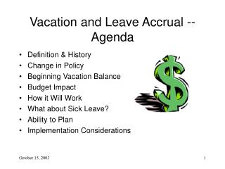 Vacation and Leave Accrual -- Agenda