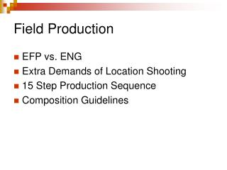 Field Production