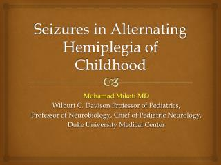 Seizures in Alternating Hemiplegia of Childhood