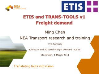 ETIS and TRANS-TOOLS v1  Freight demand