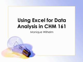 Using Excel for Data Analysis in CHM 161