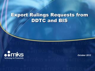 Export Rulings Requests from DDTC and BIS