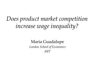 Does product market competition increase wage inequality?