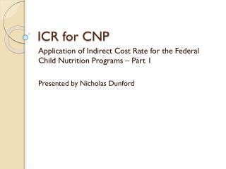 ICR for CNP