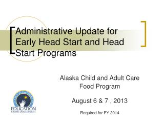 Administrative Update for Early Head Start and Head Start Programs
