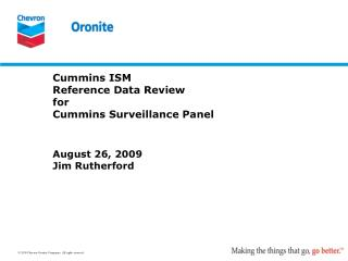 Cummins ISM  Reference Data Review for Cummins Surveillance Panel