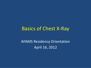 Basics of Chest X-Ray