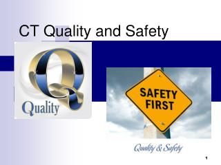 CT Quality and Safety