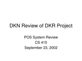DKN Review of DKR Project