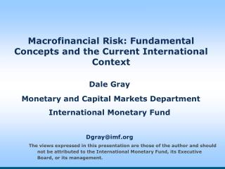 Macrofinancial Risk: Fundamental Concepts and the Current International Context