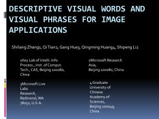 Descriptive Visual Words and  Visual Phrases  for  Image Applications
