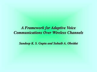 A Framework for Adaptive Voice Communications Over Wireless Channels