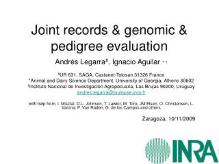 Joint records & genomic & pedigree evaluation