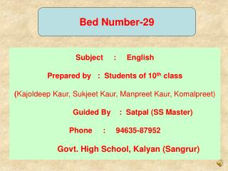 Subject     :     English Prepared by   :  Students of 10 th  class