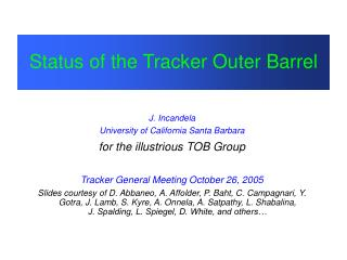 Status of the Tracker Outer Barrel