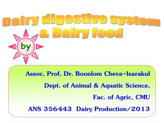 Dairy digestive system & Dairy feed