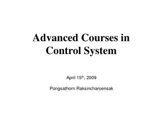 Advanced Courses in Control System