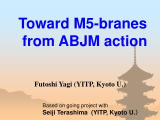 Toward M5-branes  from ABJM action