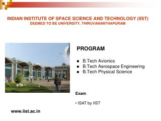 PROGRAM  B.Tech Avionics  B.Tech Aerospace Engineering  B.Tech Physical Science