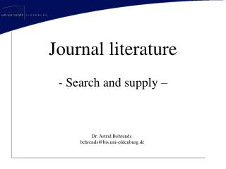 Journal literature - Search and supply –