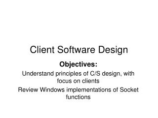Client Software Design