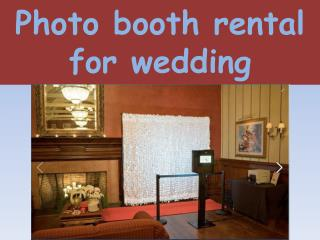 Photo booth rental for wedding