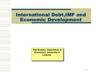 International Debt, IMF  and Economic Development