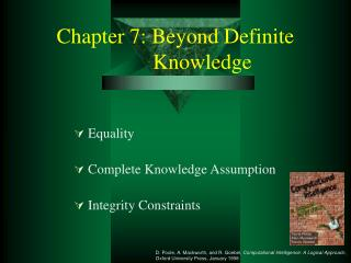 Chapter 7: Beyond Definite            Knowledge