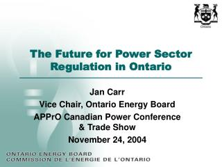 The Future for Power Sector Regulation in Ontario