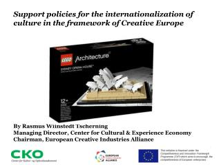 Support policies for the internationalization of culture in the framework of Creative Europe