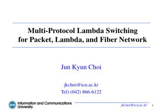 Multi-Protocol Lambda Switching for Packet, Lambda, and Fiber Network
