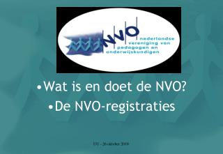 Wat is en doet de NVO? De NVO-registraties