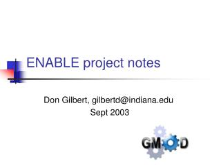 ENABLE project notes