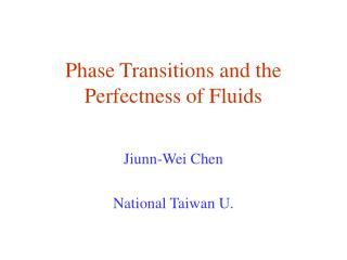Phase Transitions and the Perfectness of Fluids