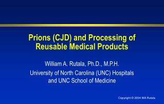 Prions (CJD) and Processing of  Reusable Medical Products