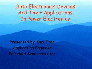 Opto Electronics Devices And Their Applications In Power Electronics